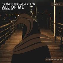 CJ SN, Trance Ferhat - All Of Me