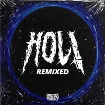 HOL!, Shnabre, Octane, Autokilla - SOTA - Remixed