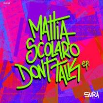 Mattia Scolaro - Don't Talk