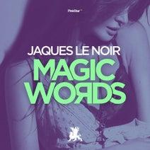 Jaques Le Noir - Magic Words