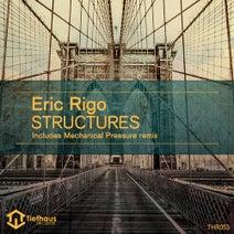 Eric Rigo, Mechanical Pressure - Structures