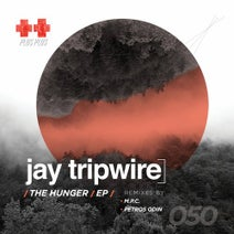 Jay Tripwire, M.P.C., Petros Odin - The Hunger EP