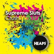 Supreme Sluts, Stivo, DJ Unique, Projekt Klangform - Crush
