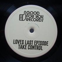 Loves Last Episode - Take Control
