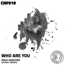 Raul Sanchez, Spinky - Who Are You