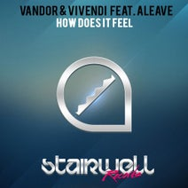 Aleave, Vandor, Vivendi - How Does It Feel