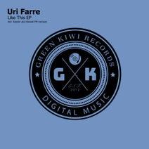 Uri Farre, Kassier, Gerard FM - Like This EP