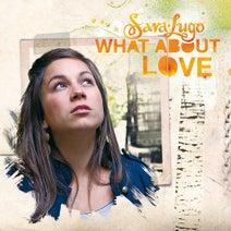 Umberto Echo, Sara Lugo, Lutan Fyah, Loomis Green, Naptali - What About Love