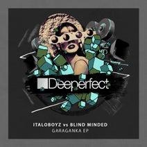 Italoboyz, Blind Minded, Los Pastores - Garaganka EP