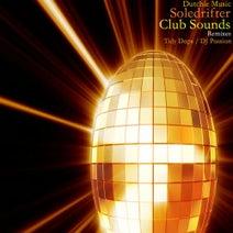 Soledrifter, Tidy Daps, DJ Passion - Club Sounds