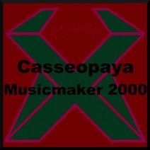 Casseopaya, Dj Tom-x - Casseopaya - Musicmaker 2000