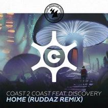 Coast 2 Coast, Discovery, Ruddaz - Home - Ruddaz Remix