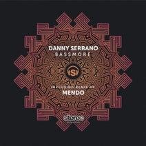 Danny Serrano, Mendo - Bassmore