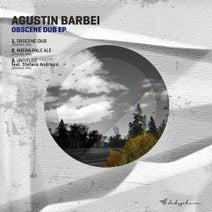 Agustin Barbei, Stefano Andriezzi - Obscene Dub EP