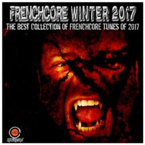 UKTM, X-Fly, The Untitled, Dualcore, Lethal Beat, Alarma Ravers, Medical Fluid Project, Master Mind, Psiko, Hellcreator, DJ Kobe, F.Noize, Nekrosystem, Braincrash, Chain - Frenchcore Winter 2017 (The Best Collection of Frenchcore Tunes of 2017)