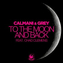 Calmani & Grey, Chad Clemens, Neptunica, BlackBonez - To the Moon and Back (feat. Chad Clemens)