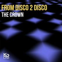 From Disco 2 Disco, Edit Original - The Crown