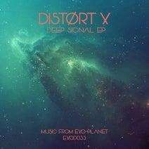 Distørt X - Deep Signal EP
