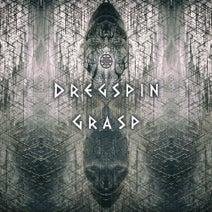 Dregspin - Dregspin / Grasp