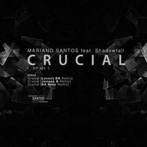 Shadowfall, Mariano Santos, Jonnas B, Levent Er, Ed Saez - Crucial VIP Mix
