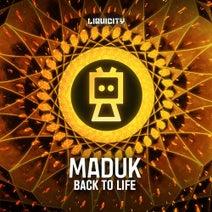 Maduk, Dan Soleil - Back To Life