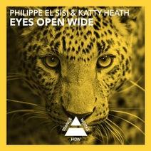 Philippe El Sisi, Katty Heath - Eyes Open Wide