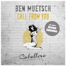 Ben Muetsch, Groove Salvation - Call from You