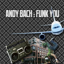 Andy Bach - Funk You