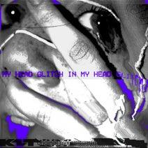 K1T - Glitch In My Head