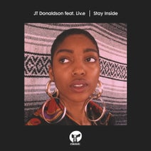 JT Donaldson, Liv.e - Stay Inside - Extended Mixes