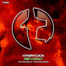 Hyperphycron, Moonstruck, Victor Tayne - First Contact