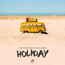 Kazim, Danny Cotrell, Fre3 Fly, Addie, Jommes Tatze, Dancefloor Kingz, Sunvibez - Holiday