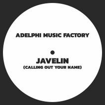 Adelphi Music Factory - Javelin (Calling Out Your Name)