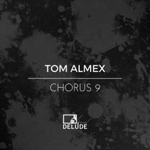 Tom Almex, Bitterstrom, Sven Sossong, Patrick Arbez - Chorus 9