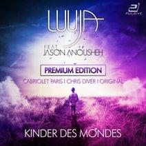 Luuja feat. Jason Anousheh - Kinder Des Mondes (Premium Edition)