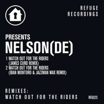 James Curd, Nelson (DE), Jazzman Wax, Iban Montoro - Watch out for the Riders (Remixes)