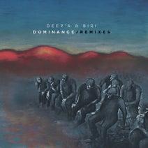 Deep'a & Biri, Midnight Operator, Peter Van Hoesen, Z.I.P.P.O, Deniro, Wice - Dominance Remixes