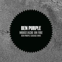 Ben Purple - Moustache On Fire (Ben Purple Garage Remix)