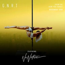 BO55MODE, NoNative, G.N.R.T. - Show Me How You Dance