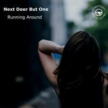 Next Door But One - Running Around