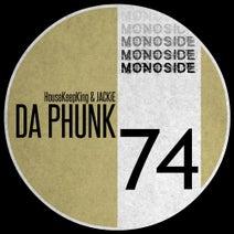 Jackie, HouseKeepKing - Da Phunk