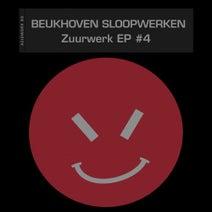 Beukhoven Sloopwerken - Zuurwerk EP #4