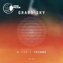 Grabo'sky - I Can't Techno