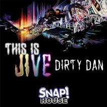 Dirty Dan - This is Jive