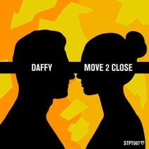 Daffy - Move 2 Close
