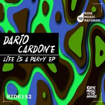 Dario Cardone - Life Is A Party EP