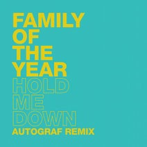 Autograf, Family of the Year - Hold Me Down