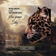 SevenEver, RoelBeat - You Gonna Stay