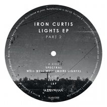Iron Curtis - Lights EP - Part 2