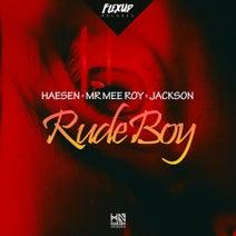 Haesen, Mr Mee Roy - Rude Boy (feat. Jackson)
